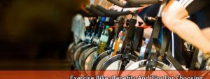 Exercise Bike: Benefits And Tips For Choosing